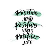 Positive mind, positive vibes, positive life postcard. Hand drawn brush strokes. Ink illustration. Modern brush calligraphy. Isolated on white background.