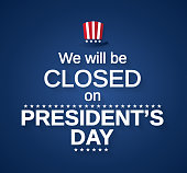 Presidents Day card with hat. We will be closed. Vector illustration. EPS10