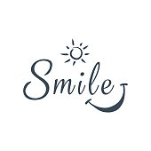 Smile. Inspirational quote about happy. Modern calligraphy phrase with hand drawn smile and sun. Lettering in boho style for print and poster. Typography poster design.