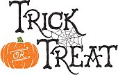 Trick or Treat. Vector of a hand-drawn Halloween greeting.