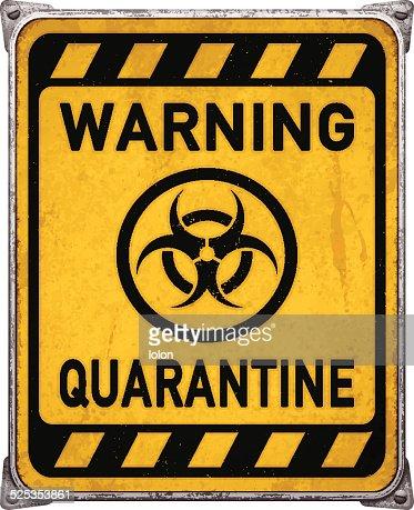 Zone de quarantaine la pancarte en m tal avec symbolvector de r sidus biologi - Proprietaire caution non rendue ...