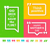 Quote frame templates with text. Quotation marks set isolated on white. Motivation quote forms on grunge background. Go green save the planet. Think positive. Happy Mother Day. Vector illustration