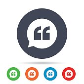 Quote sign icon. Quotation mark in speech bubble symbol. Double quotes. Round colourful buttons with flat icons. Vector