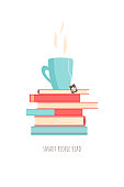 """a stack of books and tea; icon, poster or greeting card with motivational quote """"smart people read"""" promoting reading, intellectual leisure, reading habits; for book cafes, stores, clubs, libraries, o"""