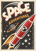 Space adventures, retro poster with space ship rocket exploring the universe.