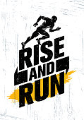 Rise And Run. Marathon Sport Event Motivation Quote Poster Concept. Active Lifestyle Typography Illustration On Grunge Background WIth Texture