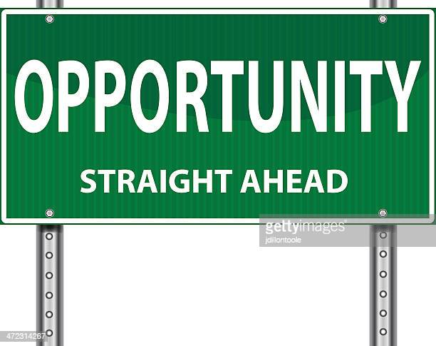 Road Sign | Opportunity Straight Ahead