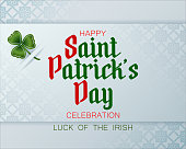 Holiday design, background with handwriting texts and clover for St. Patrick's day celebration, republic of Ireland national day; Vector illustration