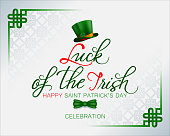 Holiday design, background with handwriting texts, Celtic knot, green top hat with orange ribbon and bow tie for St. Patrick's day celebration