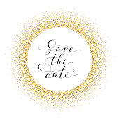 Save the date card, hand written custom calligraphy on white. Sparkling golden frame, glitter circle. Lettering with swirls and swashes. Great for wedding invitations, cards, banners.