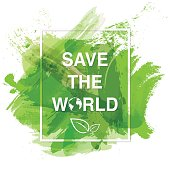 Save the world banner  and Eco friendly concept with green watercolor paint background, Vector illustration