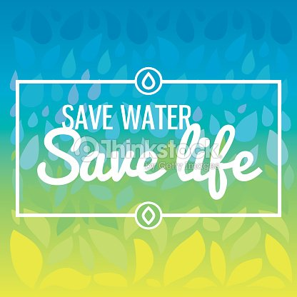 save water and save life