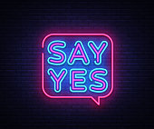 Say Yes neon signs vector. Say Yes text Design template neon sign, light banner, neon signboard, nightly bright advertising, light inscription. Vector illustration.