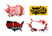 Set of grunge designs with text about the opioid crisis or epidemic in the United States.