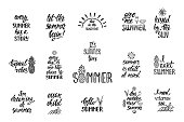 Set of hand drawn inspiration quotes about summer. Modern calligraphy phrases. Simple vector lettering for print and poster. Typographic design