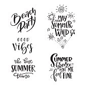 Set of Summer hand drawn brush letterings. Handwritten calligraphy design – beach party, may your summer be wild, the best summer time, good vibes, summer breeze make me feel fine. Print for T-shirt