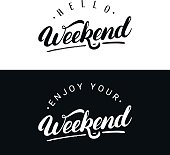 Set of weekend hand written lettering. Modern brush calligraphy. Inspirational quotes. Vector illustration.