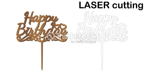 Sign Happy Birthday Cake Topper For Laser Or Milling Cut Stock