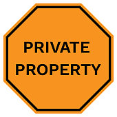 PRIVATE PROPERTY sign in yellow octagon. Vector.