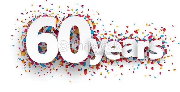 Soixante ans papier des confettis panneau clipart vectoriel thinkstock - Clipart anniversaire 60 ans ...