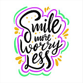 Smile more worry less. Hand drawn vector lettering. Positive quote isolated on white background