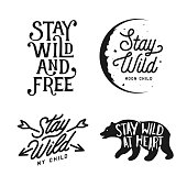 Stay wild typography set. Hand crafted design elements for prints, posters, decor. Vector lettering vintage illustration.