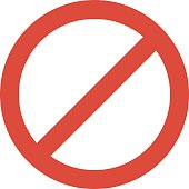 Prohibition stop sign vector illustration. Warning danger symbol prohibiting sign. Forbidden safety information prohibiting sign. Protection signs warning information sign.