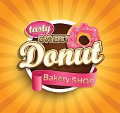 Sweet Donut label. Vector illustration for cafe and restaurant menu.
