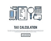 Taxes calculation concept placard. Magnifying glass, credit card, tax form and envelope. Thin line style banner. Trendy vector with text and button.