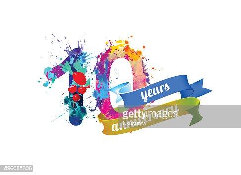ten years anniversary. : stock vector