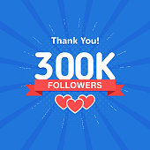Thank you 300000 or 300k followers. Congratulation card. Web Social media concept. Blogger celebrates a many large number of subscribers