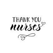 Thank you nurses. Ink illustration. Modern brush calligraphy. Isolated on white background.