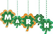 The Month of March Text written Within Hanging Shamrocks of various colors and sizes - suggests Saint Patrick's Day