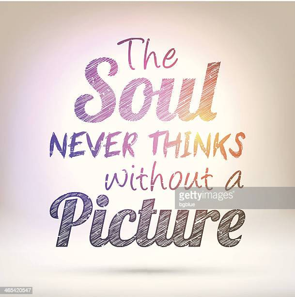 The soul never thinks without a picture - Shining Background