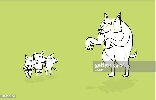 Three Little Pigs and the Big Bad Wolf.