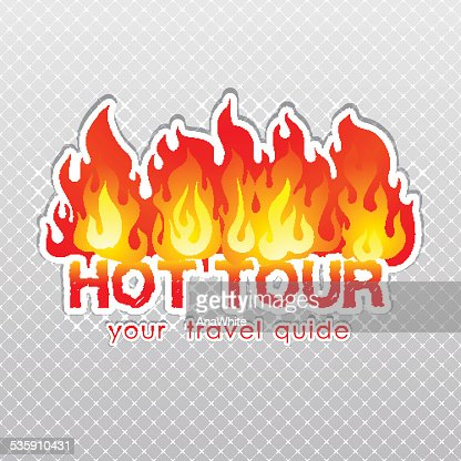 Travel agency hot tour burn label : Vector Art
