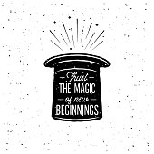 Trust The Magic Of New Beginnings. Inspiring Creative Motivation Quote Poster Template. Vector Typography Banner Design Concept On Grunge Texture.