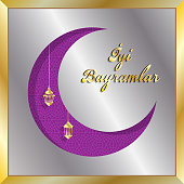 Turkish eid greeting card with silver and gold crescent moon. All the objects are in different layers and the text types do not need any font.