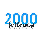 Vector illustration of Two Thousand Followers Thank You words isolated on white.