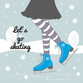 .Vector background with feet in figure skates on the winter background with text 'Let's go skating'.