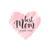 Mother's day card. Best Mom, thank you. Pink hand drawn brush heart with text. Romantic vector trace of pink  lipstick. Vector card, badge for Mother's day. Love Mom concept