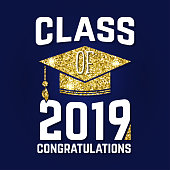 Vector Class of 2019 badge. Concept for shirt, print, seal, overlay or stamp, greeting, invitation card. Design with graduation cap, and text Class of.