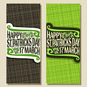 Vector greeting cards for Saint Patricks Day, vertical banners with original typeface for text happy st. patrick's day 17 march, leaves of spring shamrock for patrick holiday on green background.