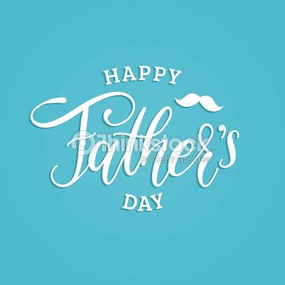 Vektor Happy Fathers Day Kalligraphische Inschrift Zur Begrüßung ...