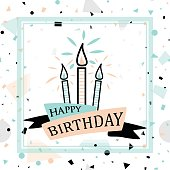 Vector illustration of Birthday greeting card with lettering text sign, candle, ribbon on fun geometric hipster background in style