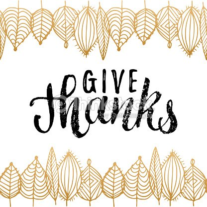 Vector Illustration With Give Thanks Lettering In Leaves Frame ...