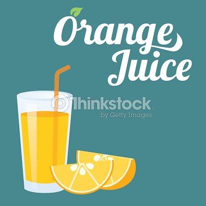 Vector Orange Juice And Orange Slice Vector Art | Thinkstock