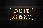 Vector realistic isolated neon sign of Quiz Night logo for decoration and covering on the wall background.