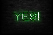 Vector realistic isolated neon sign of Yes logo for decoration and covering on the wall background.