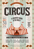 Illustration of an old-fashioned vintage circus poster, with big top, design elements and grunge textured background